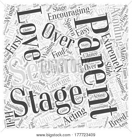 Avoiding Acting Like an Overbearing Stage Parent Word Cloud Concept