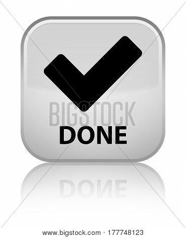 Done (validate Icon) Special White Square Button