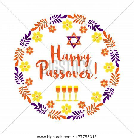 Happy Passover. Fancy letters text. Floral frame border for spring Pesach holiday celebration. Seder wine, David star traditional symbol Jewish kosher dinner decoration. Vector invitation background