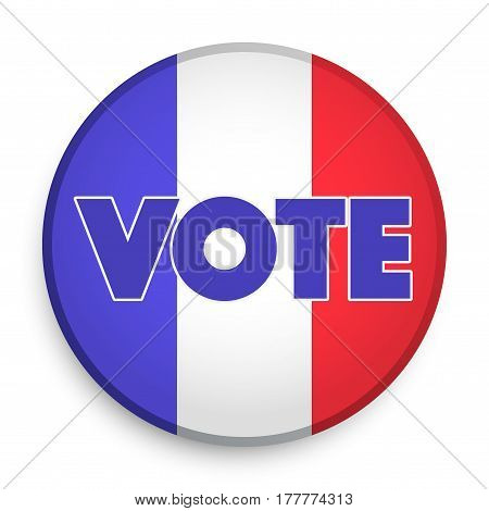 Circle Symbol of Election 2017 in France. French flag in Frame. Politic illustration Isolated on white background.