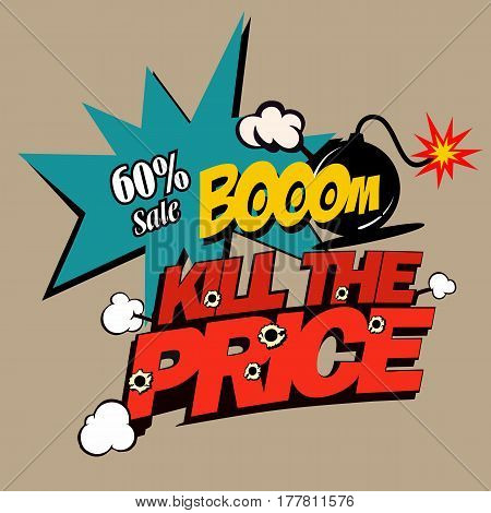 Illustration Kill The Price, Super Discounts, In Comic Stile On Flat Design