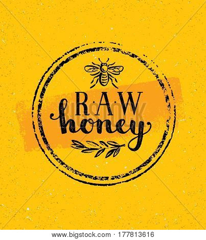 Raw Honey Creative Sign Vector Concept. Organic Healthy Food Design Element With Bee Icon On Rough Stained Background.