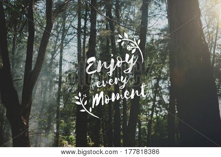 Enjoy Moment Things Positive Words Phrase Graphic
