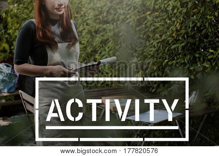 Activity Energy Interest Pastime Recreation