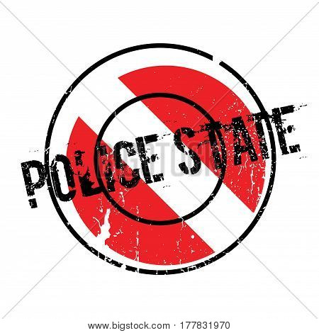 Police State rubber stamp. Grunge design with dust scratches. Effects can be easily removed for a clean, crisp look. Color is easily changed.