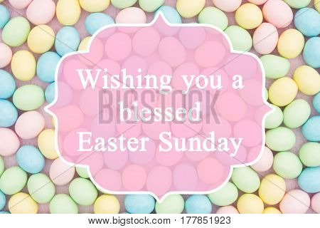 Old fashion Easter greeting Retro Easter eggs candy with text Wishing you a blessed Easter Sunday