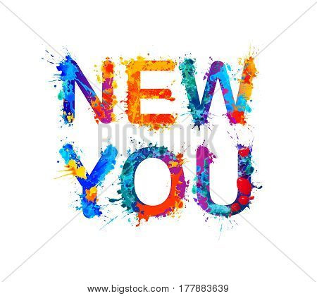 New you. Splash paint sogan for personal development training