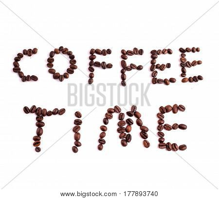 Text Made Of Coffee Beans: Coffee Time. Texture Of The Coffee Beans On A White Background. Smelly, S