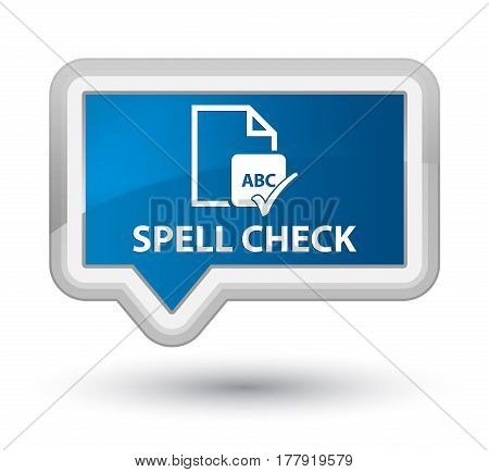 Spell Check Document Prime Blue Banner Button