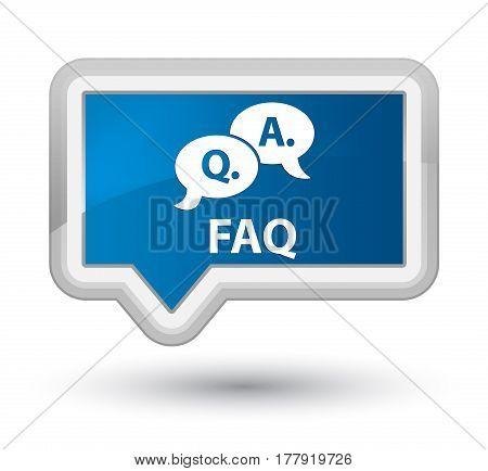 Faq (question Answer Bubble Icon) Prime Blue Banner Button
