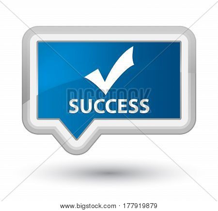 Success (validate Icon) Prime Blue Banner Button