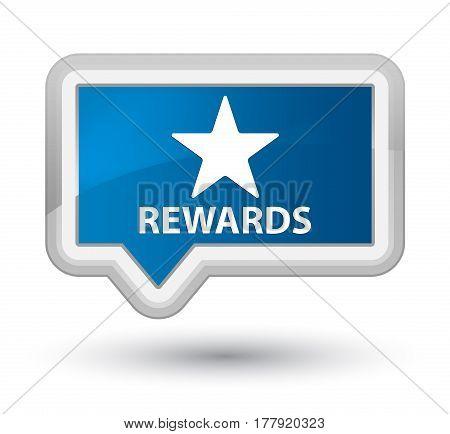 Rewards (star Icon) Prime Blue Banner Button