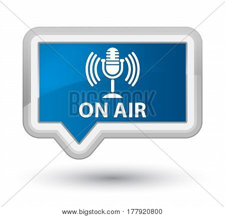 On Air (mic Icon) Prime Blue Banner Button