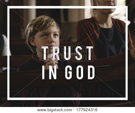 Trust in God Believe Faith Religion Church
