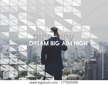 Dream Big Aim High Motivational Phrase