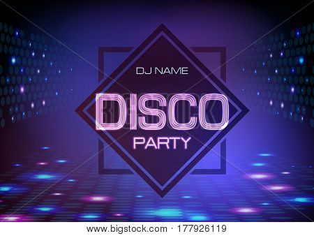 Disco Abstract Background. Neon Sign Disco Party Poster.