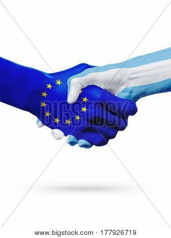 Flags European Union Argentina countries handshake cooperation partnership friendship or sports competition concept isolated on white