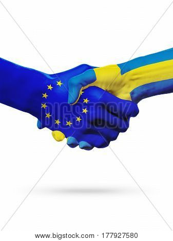 Flags European Union Sweden countries handshake cooperation partnership friendship or sports competition concept isolated on white