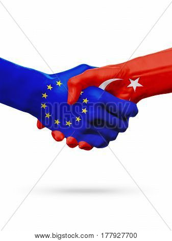 Flags European Union Turkey countries handshake cooperation partnership friendship or sports competition concept isolated on white