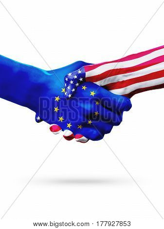 Flags European Union United States countries handshake cooperation partnership and friendship or sports competition isolated on white