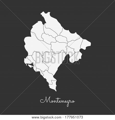 Montenegro Region Map: White Outline On Grey Background. Detailed Map Of Montenegro Regions. Vector