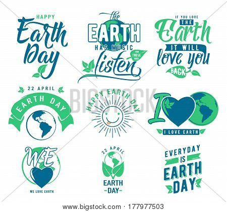 Vector illustration of happy Earth day element set with earth world globe, leaves, heart, type lettering text sign. Logo template design for quote poster, greeting card, eco print, cool badge