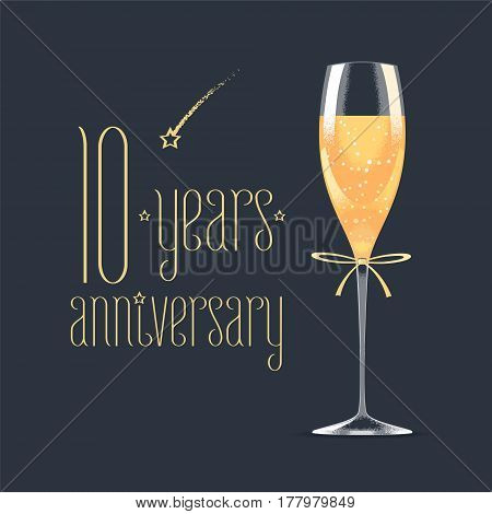 10 years anniversary vector icon logo. Graphic design element with golden lettering and glass of champagne for 10th anniversary greeting card or banner