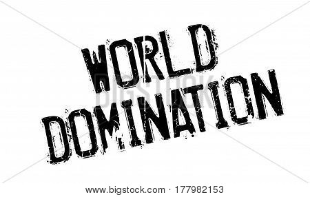 World Domination rubber stamp. Grunge design with dust scratches. Effects can be easily removed for a clean, crisp look. Color is easily changed.