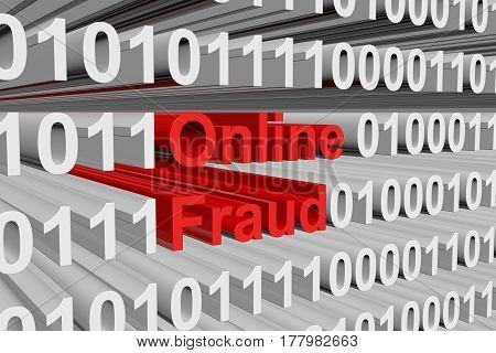 Online Fraud is presented in the form of binary code, 3d illustration