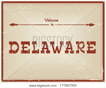 Vintage card Welcome to Delaware. Old classic style.