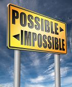 possible impossible make it happen determination and will power to realize your dreams perseverance  3D, illustration poster
