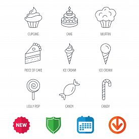 Cake, candy and muffin icons. Cupcake, ice cream and lolly pop linear signs. Piece of cake icon. New tag, shield and calendar web icons. Download arrow. Vector