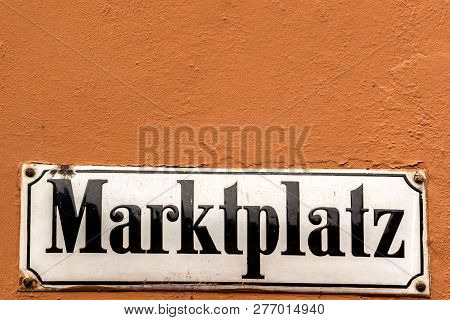 German Sign For Marketplace On The Outer Wall