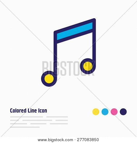 Vector Illustration Of Music Note Icon Colored Line. Beautiful Joy Element Also Can Be Used As Quave