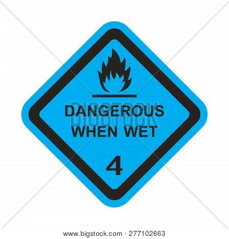 Attention Sticker Dangerous When Wet On The Blue Background
