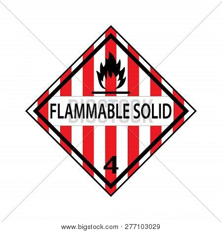 Danger Flammable Solid Level 4 Vector Sticker  Isolated On White Background