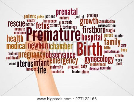 Premature Birth Word Cloud And Hand With Marker Concept