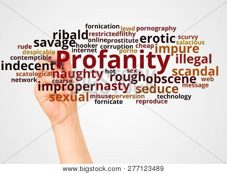 Profanity Word Cloud And Hand With Marker Concept
