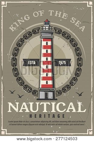 Lighthouse Nautical Heritage Vintage Poster With Marine Beacon In Frame Of Sailing Ship Chain And Se