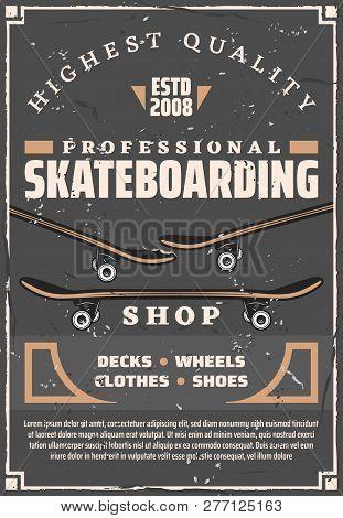 Skateboarding Extreme Sport Retro Poster With Skateboards, Wooden Decks, Wheels And Quarter Pipe Ska