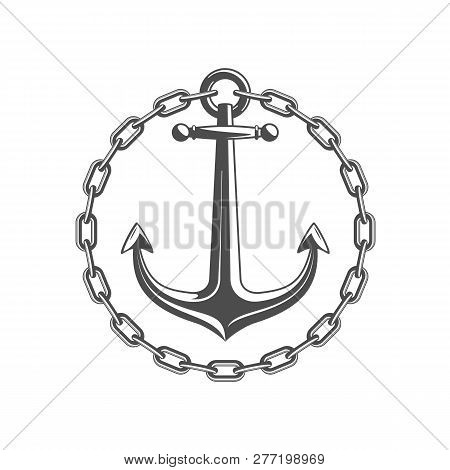 Anchor With Round Chain Frame. Vintage Nautical Badge. Marine Emblem With Anchors And Of Chains. Shi