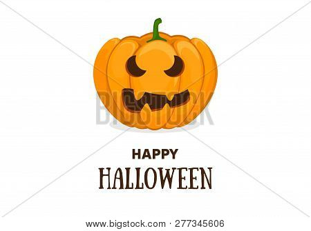 Cute Halloween Invitation Or Greeting Card Template With Cute Smiling Orange Pumpkin And Text Happy