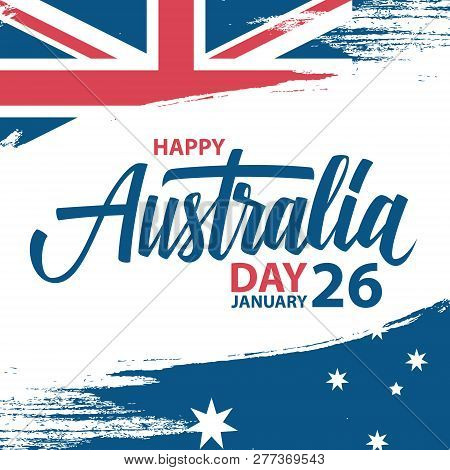 Happy Australia Day, January 26 Greeting Card With Hand Lettering And Brush Stroke In Colors Of The