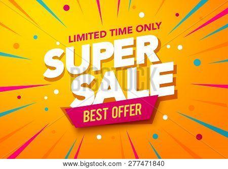 Vector Illustration Super Sale Banner Template Design, Big Sales Special Offer. End Of Season Party