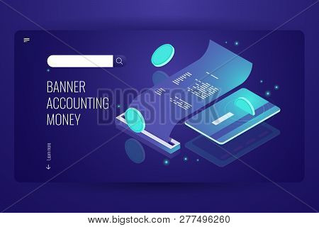 Blockchain Payment Concept, Isometric Internet Online Pay And Bank, Electronic Bill And Billing Info
