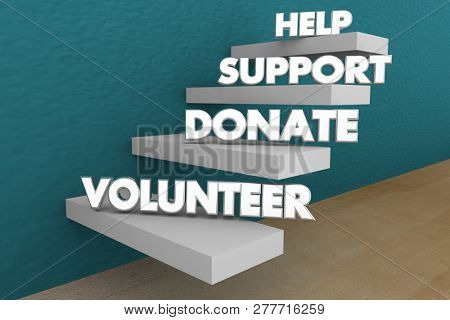 Help Support Donate Volunteer Words Steps 3d Illustration