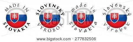 Simple Made In Slovakia / Slovensky Vyrobok (slovak Translation) 3d Button Sign. Text Around Circle