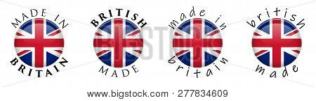 Simple Made In Britain / British 3d Button Sign. Text Around Circle With Union Jack Flag. Decent And