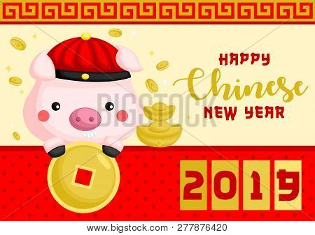 Pig Year Chinese New Year Greeting Card With Cute Pig Holding Money