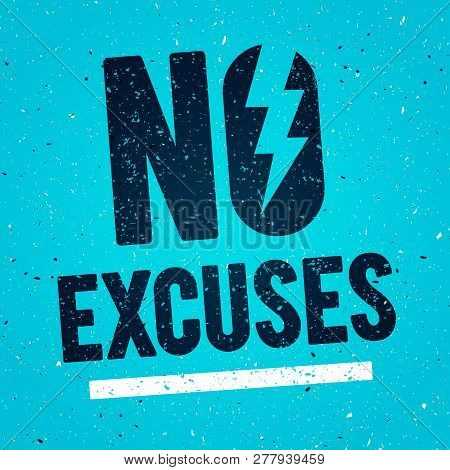 Vector Illustration Concept No Excuses. Fitness Gym Muscle Workout. Inspiring And Motivation Quote P